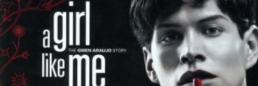 "Търся филма ""A Girl Like Me: The Gwen Araujo Story"""
